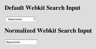 Default webkit search input styling versus normalized